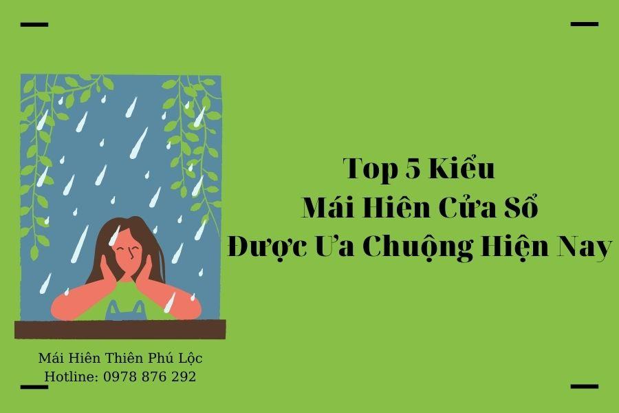 Top 5 Kiểu Mái Che Cửa Sổ Đẹp Được Ưa Chuộng Hiện Nay